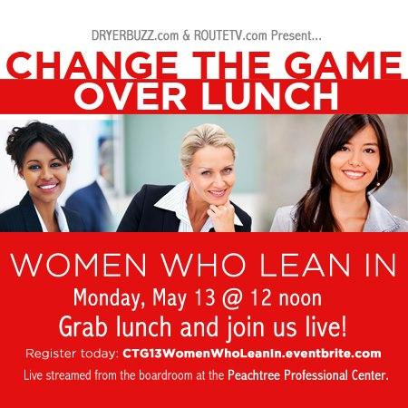 Change The Game Over Lunch: Lean In